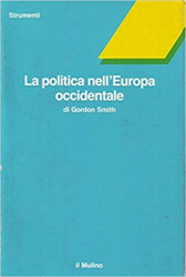 Smith,Gordon. - La politica nell'Europa occidentale.