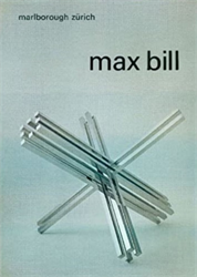 Catalogo della Mostra: - Max Bill. Neue Werke / Recent Works.