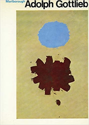 Catalogo della Mostra: - Adolph Gottlieb. Paintings 1959-1971.