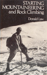 Law, Donald. - Starting Mountaineering and Rock Climbing.