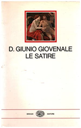 Giovenale. - Le satire.