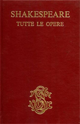 Shakespeare,William. - Tutte le Opere.