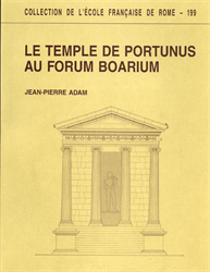 Adam,Jean Pierre. - Le temple de Portunus au Forum Boarium.