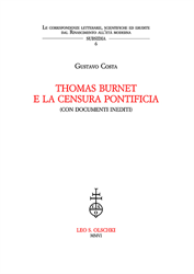 Costa,Gustavo. - Thomas Burnet e la censura pontificia (con documenti inediti).