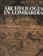 Archeologia in Lombardia.