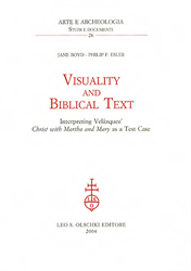Boyd,Jane - Esler,Philip F. - Visuality and biblical text. Interpreting Velázquez' «Christ with Martha and Mary» as a test case.