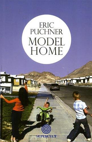 Puchner,Eric. - Model home.