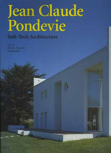 -- - Jean Claude Pondevie. Soft-Tech Architecture.