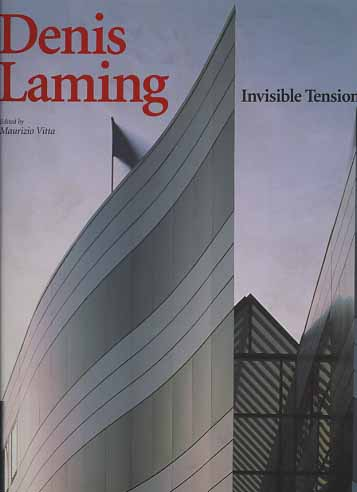 -- - Denis Laming. Invisible Tensions.