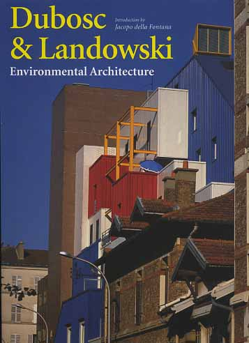 -- - Dubosc & Landowski. Environmental architecture.