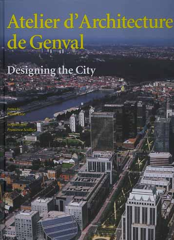 -- - Atelier d'architecture de Genval. Designing the city.