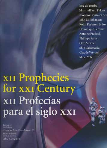 -- - XII Prophecies for XXI Century.