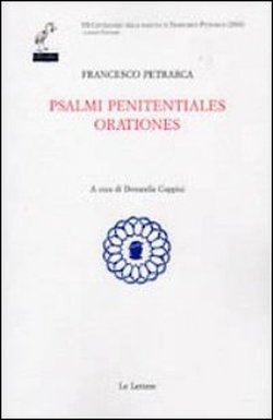 Petrarca,Francesco. - Psalmi penitentiales orationes.