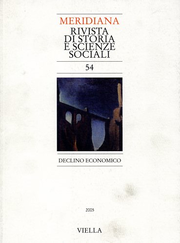 -- - Meridiana. Vol.54: Declino economico.