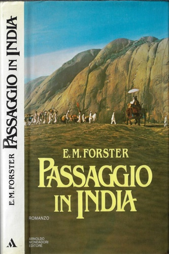 Forster,Edward Morgan. - Passaggio in India.