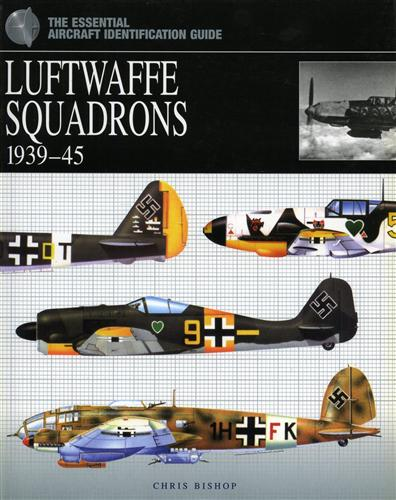 Bishop,Chris. - Luftwaffe Squadrons 1939-45.