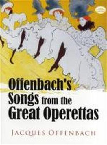 Offenbach,Jacques. - Offenbach's songs from the great Operettas.