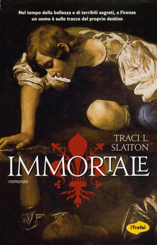 Slatton,Tracy L. - Immortale.