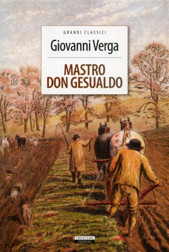 Verga,Giovanni. - Mastro don Gesualdo.