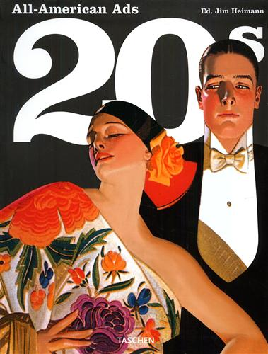 Heimann,Jim (a cura di). - All American Ads of the 20s.