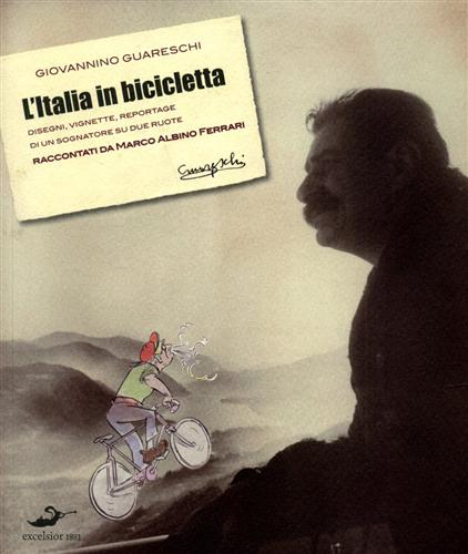 Guareschi,Giovannino. - L'Italia in bicicletta.