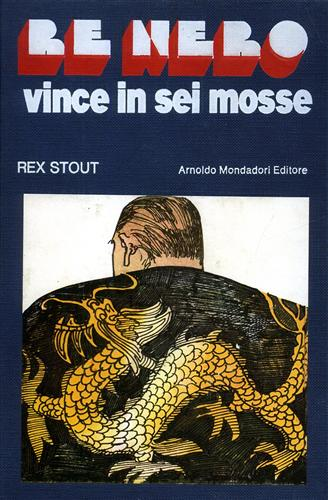 Stout,Rex. - Re nero vince in sei mosse.