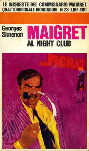 Simenon,Georges. - Maigret al night club.