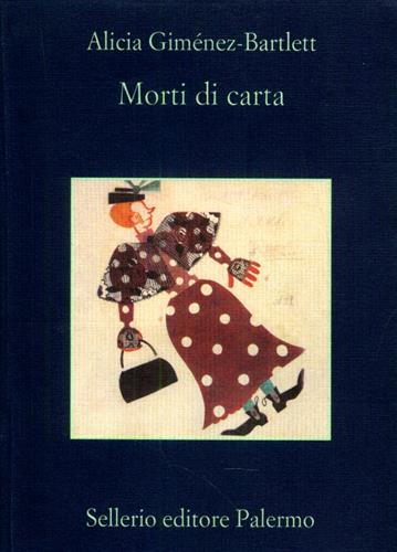 Gimenez Bartlett,Alicia. - Morti di carta.