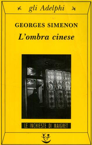 Simenon,Georges. - L'ombra cinese.