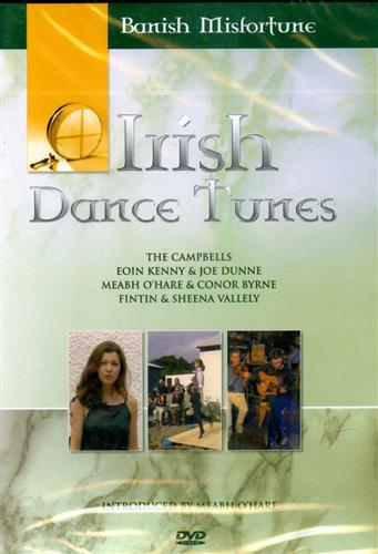 Banish Misfortune. - Irish Dance Tunes.