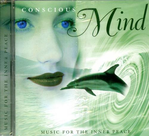 -- - Conscious Mind. Music for the Inner Peace.