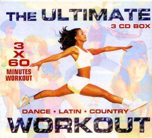 -- - The Ultimate Workout. Dance, Latin, Country.