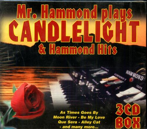 -- - Mr. Hammond plays Candlelight & Hammond Hits.