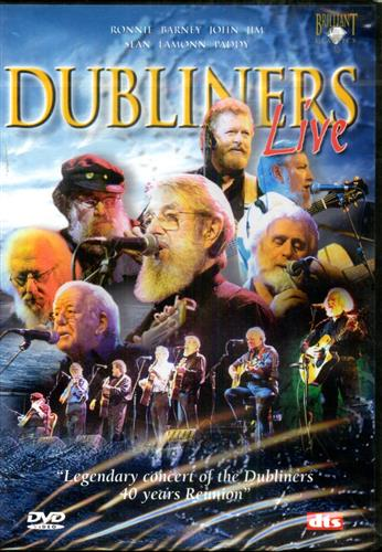 The Dubliners. - Dubliners Live. Legendary Concert of the Dubliners 40 Years Reunion.