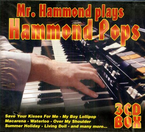 -- - Mr. Hammond plays Hammond Pops.