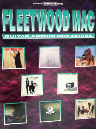 Fleetwood Mac. - Fleetwood Mac Guitar Anthology.