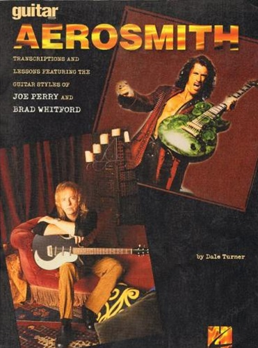 Aerosmith. - Guitar Aerosmith. Transcriptions lessons featurning the guitar styles of Joe Perry and Brad Whitford.