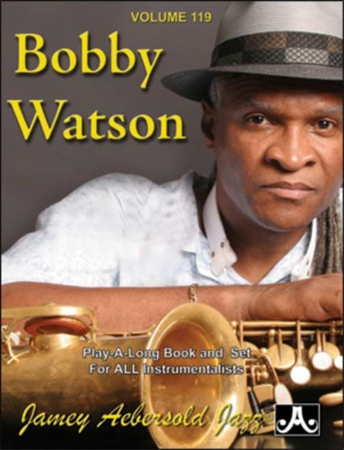 Bobby Watson. - Bobby Watson. ETA and 12 More Jazz Favorites. Volume 119.