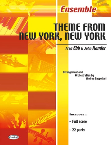 Kander,John. Ebb,Fred. - New York, New York. Ensemble.