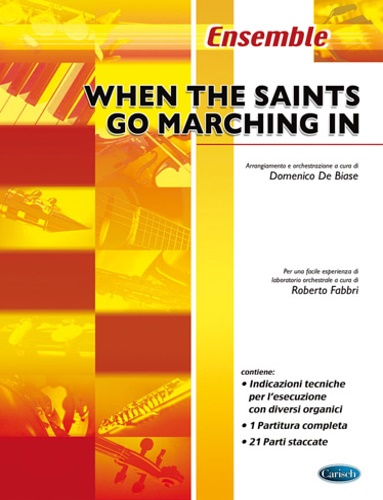 De Biase,Domenico. - When The Saints Go Marching In.