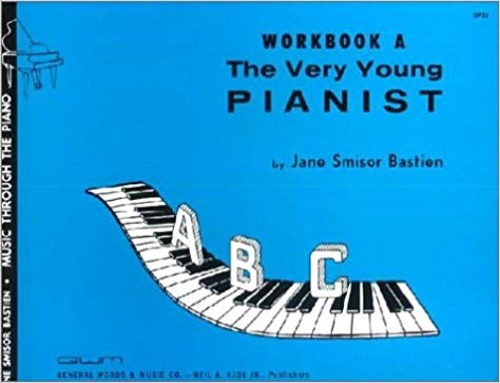 Bastien, Jane Smisor. - The Very Young Pianist Piano. Workbook A.