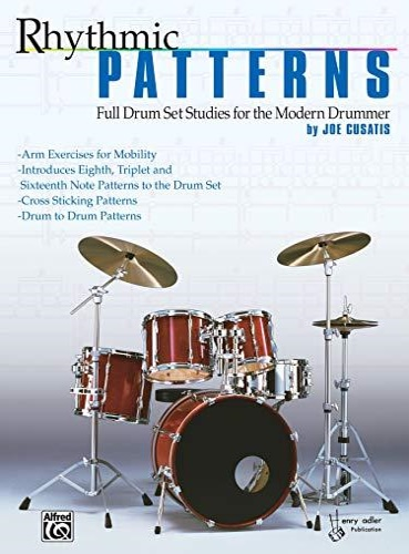 Cusatis, Joe. - Rhythmic Patterns. Full Drum Set Studies for the Modern Drummer.