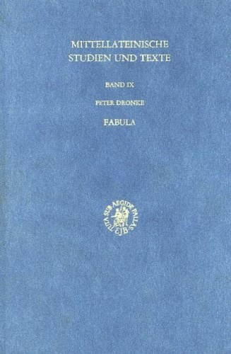 Dronke, Peter. - Fabula: Explorations into the Uses of Myth in Medieval Platonism.