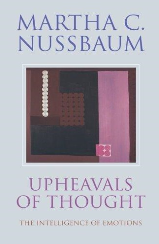 Nussbaum, Martha C.. - Upheavals of Thought: The Intelligence of Emotions.