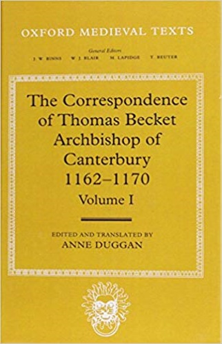 Becket, Thomas. Duggan, Anne (ed.). - The Correspondence of Thomas Becket, Archbishop of Canterbury, 1162-1170. Vol. I-II.
