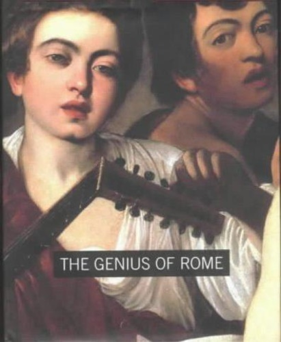 Exhibition Guide: - The Genius of Rome 1592-1623.
