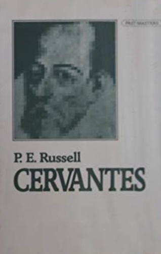 Russell, Peter Edward. - Cervantes.