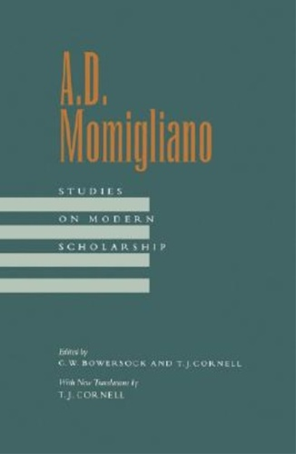 Momigliano, Arnaldo. - Studies on Modern Scholarship.