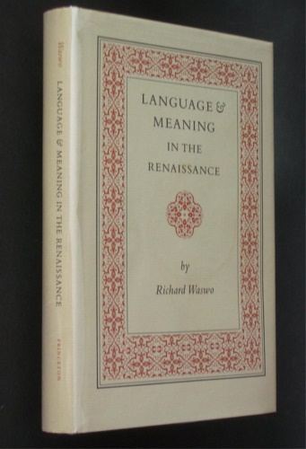 Waswo, Richard. - Language and Meaning in the Renaissance.