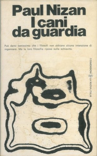 Nizan, Paul. - I cani da guardia.